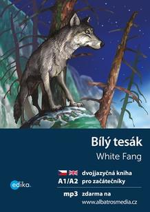 Bílý tesák A1/A2 dvojjazyčná kniha pro začátečníky