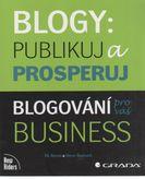 Blogy - publikuj a prosperuj