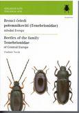 Brouci čeledi potěmníkovití(Tenebrionidae)střední Evropy/Beetles of the family Tenebrionidae of Central Europe