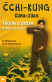 Čchi-kung čung-jüan - teorie a praxe