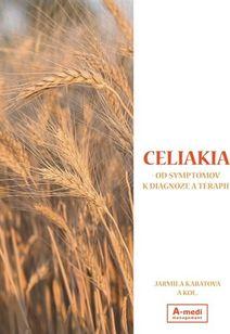 Celiakia - od symptómov k diagnóze a terapii