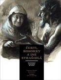 Čerti, bosorky a iné strašidlá - slovenské poverové bytosti