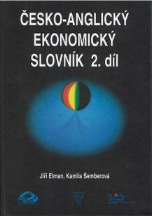 Česko-anglický ekonomický slovník 2.díl (ekonomie, právo, výpočetní technika)
