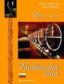Cesta za vínem - Bulharská vína
