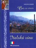 Cesta za vínem - Italská vína