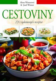 Cestoviny - 270 vyskúšaných receptov