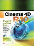Cinema 4D R10 Praktický výukový kurz + DVD