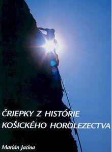 Čriepky z histórie košického horolezectva