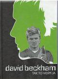 David Beckham - Tak to vidím ja