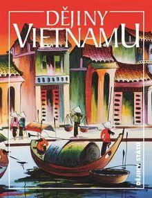 Dějiny Vietnamu - Nové a rozšířené vydání