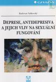 Deprese, antidepresiva a jejich vliv na sexuální fungování