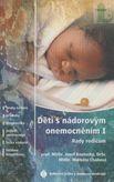 Děti s nádorovým onemocněním I. - Rady rodičum