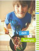 Deti v kuchyni