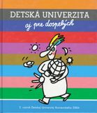 Detská univerzita aj pre dospelých 2. ročník