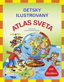 Detský ilustrovaný ATLAS SVETA