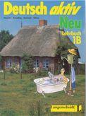 Deutsch aktiv Lehrbuch 1B