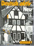 Deutsche aktiv Neu Arbeitsbuch 1A