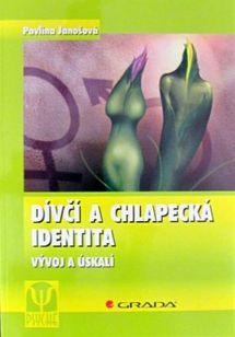 Dívčí a chlapecká identita (Vývoj a úskalí)