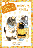 Doktorka Micka - Maškrtná Grétka