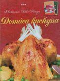 Domáca kuchyňa - Polievky, omáčky, pečené mäsá