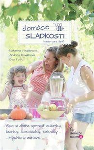 Domáce sladkosti (nielen pre deti)