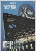 Dvojité transparentné fasády budov 2