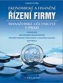 Ekonomické a finanční řízení firmy (Manažerské účetnictví v praxi)