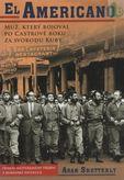 El Americano - muž, který bojoval po Castrově boku za svobodu Kuby