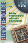 Elektrotechnologie - Materiály, technologie a výroba v elektronice a elektrotechnice 4. vyd.