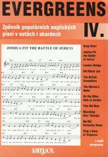 Evergreens IV. Zpěvník populárních anglických písní v notách a akordech