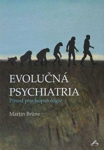 Evolučná psychiatria: Pôvod psychopatológie