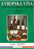 Evropská vína v podmínkach české gastronomie číst 1 Vína Francie
