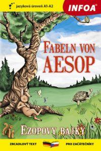 Fabeln von Aesop (Ezopovy bajky) - zrcadlová četba A1-A2