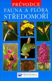 Fauna a flóra středomoří - Průvodce