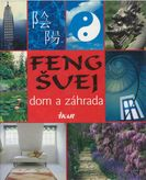Feng Šuej - dom a záhrada