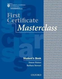 First Certificate Masterclass 2008 revised Edition Student´s book