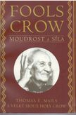 Fools Crow - Moudrost a síla