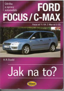 Ford Focus/C-Max - Jak na to ?