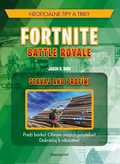 Fortnite Battle Royale: Stavaj ako profík!