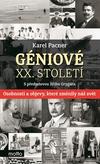 Géniové XX. století - Osobnosti a objevy, které změnily svět