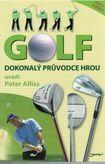 Golf - Dokonalý pruvodce hrou