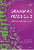 Grammar Practice 20 cvičebnica anglickej gramatiky pre mierne a stredne pokročilých
