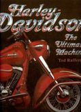 Harley Davidson The Ultimate Machine