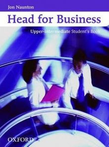 Head for Business Upper-Intermediate Student´s Book