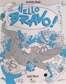 Hello Bravo - activity book