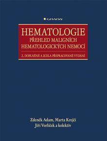 Hematologie – Přehled maligních hematologických nemocí 2., doplněné a zcela přepracované vydání