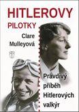 Hitlerovy pilotky Pravdivý příběh Hitlerových valkýr