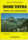Hohe Tatra - Teil 2 Gebirge der Nordslowakei (Berg und Wanderfuhrer)