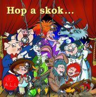 Hop a skok - Pesničky z rozprávok CD