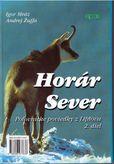 Horár Sever 2. diel - Poľovnícke poviedky z Liptova